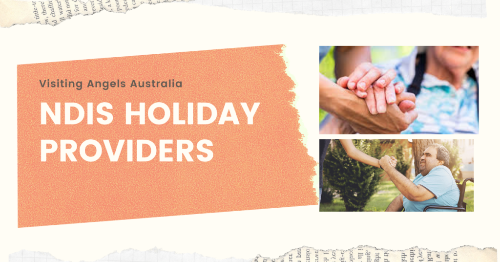 NDIS HOLIDAY PROVIDERS